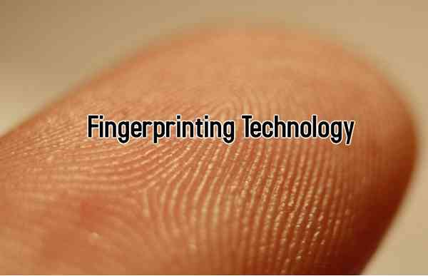 Fingerprinting Technology
