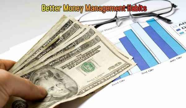Better Money Management Habits
