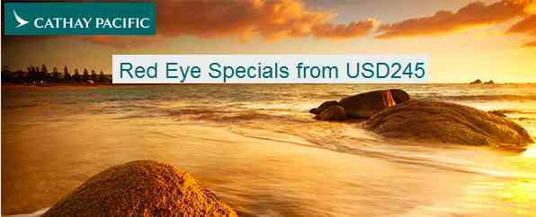 Cathay Pacific Red Eye Special Deals