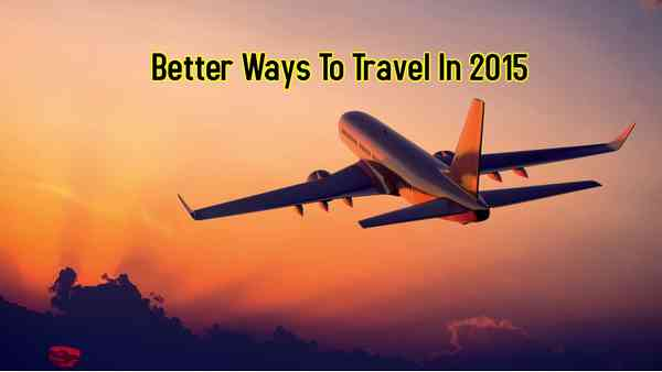 Travel Cheap In 2015