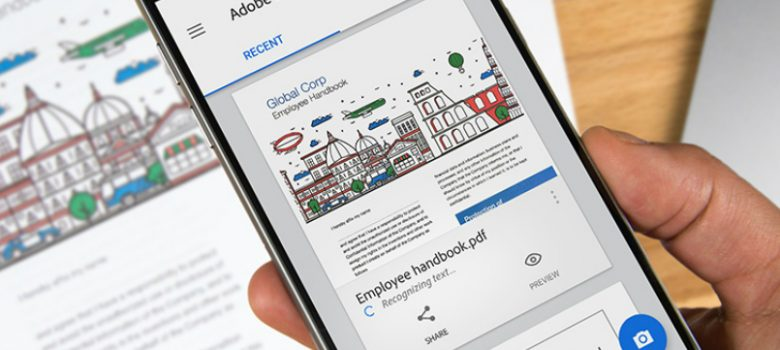 Adobe Scan App Launched For Android and iOS With Text Recognition